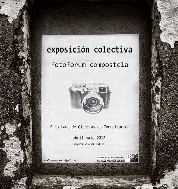 Exposición Colectiva. Fotoforum Compostela